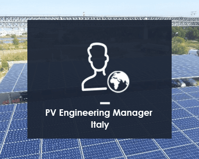 GÉNÉRALE DU SOLAIRE is looking for a PV Engineering Manager in Italy