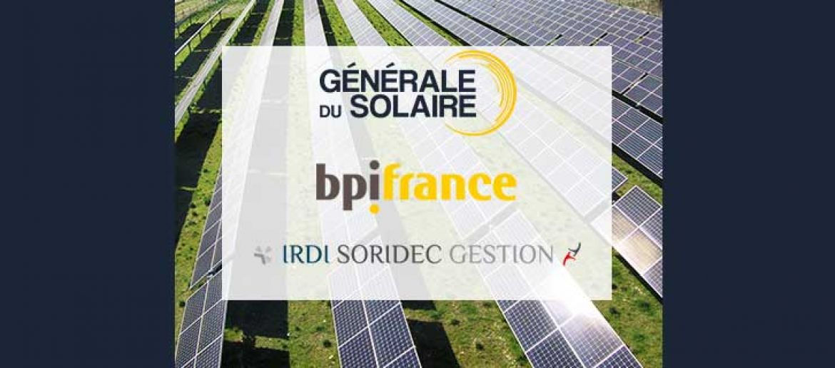 Générale du Solaire 's Group opens up its capital to BPIfrance and IRDI Soridec Gestion to accelerate its growth