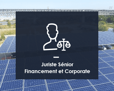 Juriste Sénior Financement et Corporate H/F