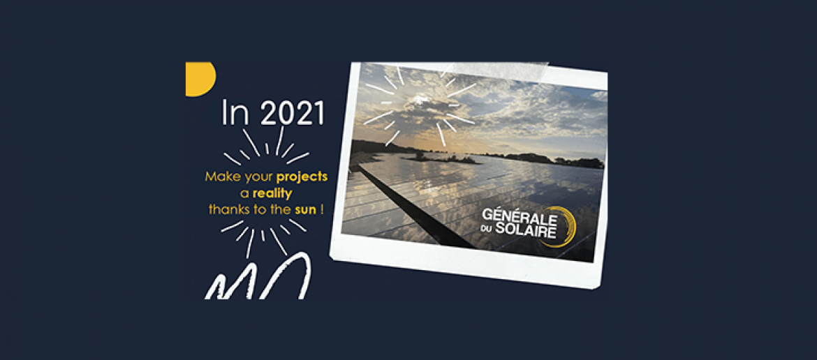 In 2021, make your projects a reality thanks to the sun !