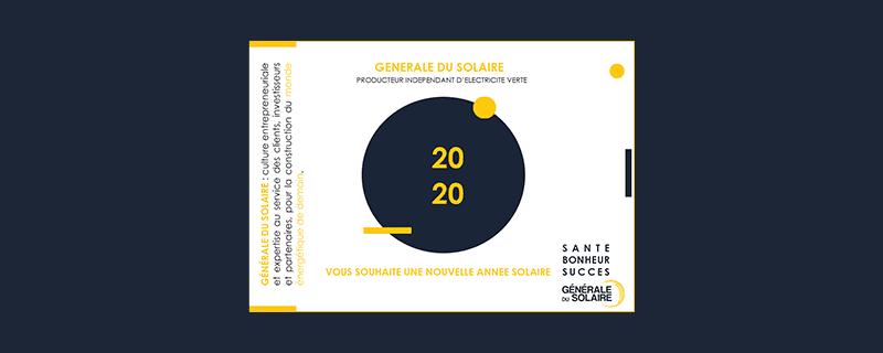 Toute l'équipe Générale du Solaire vous souhaite une année solaire pour 2020 !